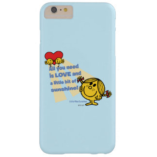 Little Miss Sunshine | All You Need Is… Barely There iPhone 6 Plus Case