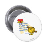 Little Miss Sunshine   All You Need Is… 2 Inch Round Button
