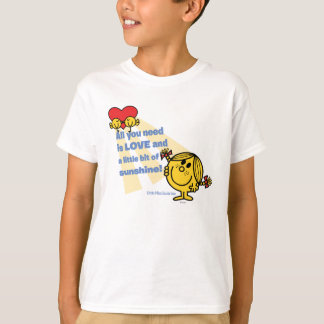 Little Miss Sunshine | All You Need Is… T-Shirt
