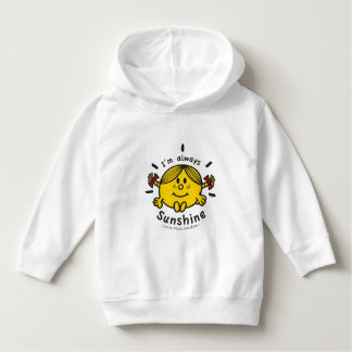 Little Miss Sunshine | I'm Always Sunshine Hoodie