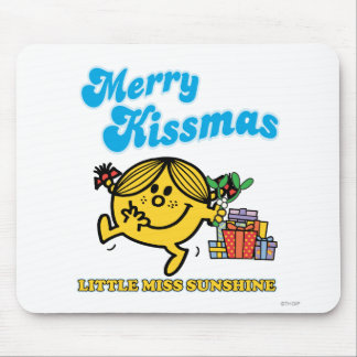 Little Miss Sunshine | Merry Kissmas Mouse Pad