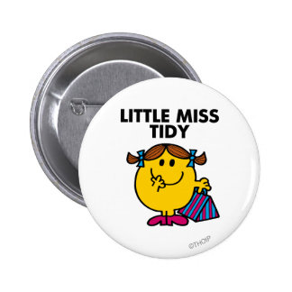 Little Miss Tidy | Black Lettering 2 Inch Round Button