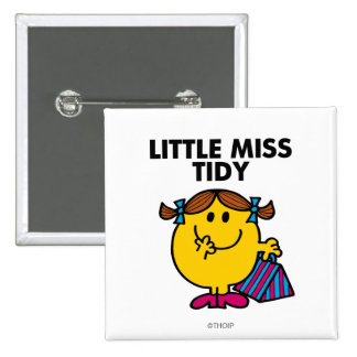 Little Miss Tidy | Black Lettering 2 Inch Square Button