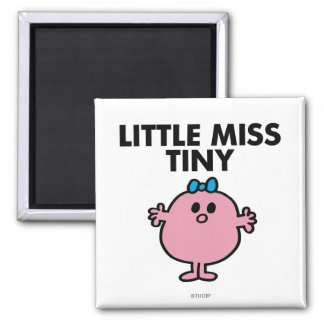 Little Miss Tiny | Black Lettering 2 Inch Square Magnet