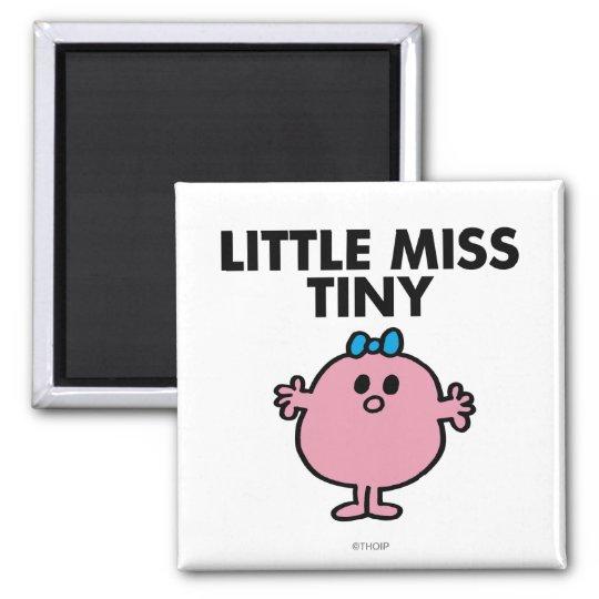 Little Miss Tiny   Black Lettering Magnet