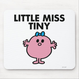 Little Miss Tiny   Black Lettering Mouse Pad