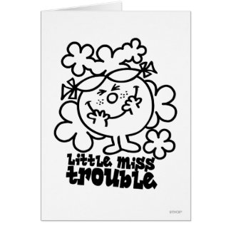 Little Miss Trouble | Black & White Card