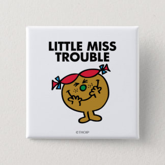 Little Miss Trouble | Laughing Pinback Button