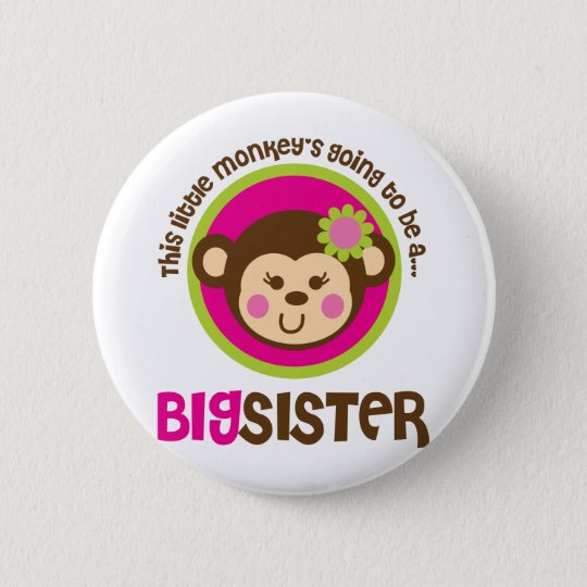Little Monkey Going To Be A Big Sister Pinback Button