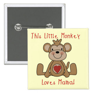 Little Monkey Loves Mama T-shirts and Gifts 2 Inch Square Button