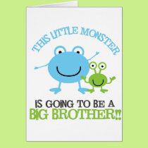 Little Monster Big Brother T-shirt Card