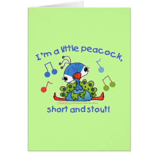 Little Peacock Short and Stout Card