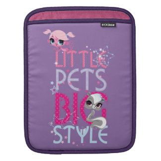 Little Pets Big Style 1 Sleeves For iPads