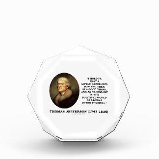 Little Rebellion Now Then A Good Thing Jefferson Acrylic Award
