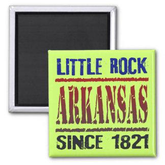 Little Rock, Arkansas desde 1821 Imán Cuadrado