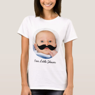 Little Shaver Mustache Baby Boy Photo New Mom T-Shirt