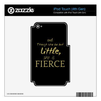 Little SHE IS FIERCE Shakespeare quote iPod Touch 4G Skins