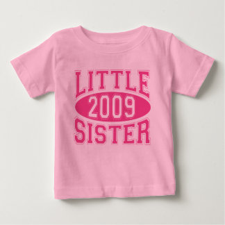 LITTLE SISTER 2009 (Pink) Baby T-Shirt