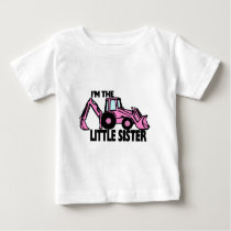 Little Sister Backhoe Baby T-Shirt