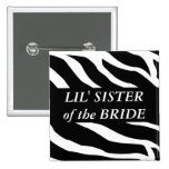 Little Sister Of The Bride Pinback Buttons