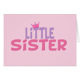 Little Sister Princess Crown Card