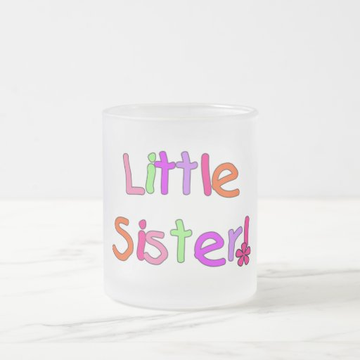 Little Sister T-shirts and Gifts Mugs