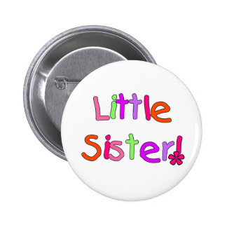 Little Sister T-shirts and Gifts Pinback Button
