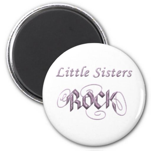 Little Sisters Rock 2 Inch Round Magnet