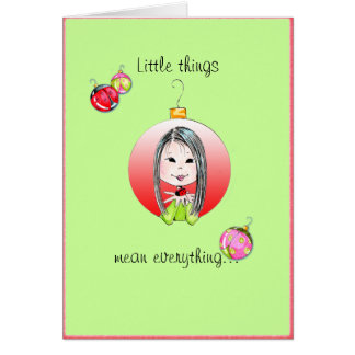 Little Things Christmas - long hair option Greeting Card