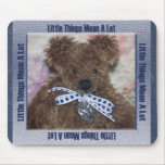 Little Things Mean A Lot ~Sudey Babes mousepad