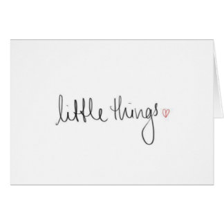 """""""LITTLE THINGS REMIND ME OF YOU!"""" CARD"""