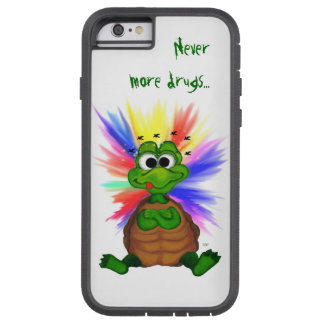 Little Turtle , Never more drugs… Tough Xtreme iPhone 6 Case