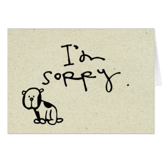 little wobblies Im sorry Card