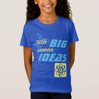 Little Woman, Big Ideas T-Shirt