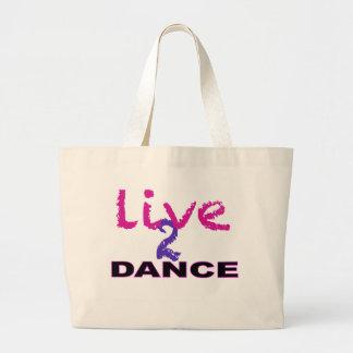 Live 2 Dance Large Tote Bag