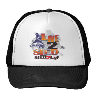 Live 2 Sled Sled To Live Trucker Hat