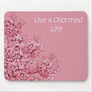 Live A Charmed Life Mousepads