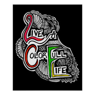 Live A Color Full Life Poster