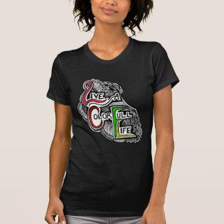 Live A Color Full Life T-Shirt