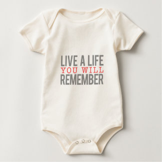 Live a Life you will Remember Baby Bodysuit