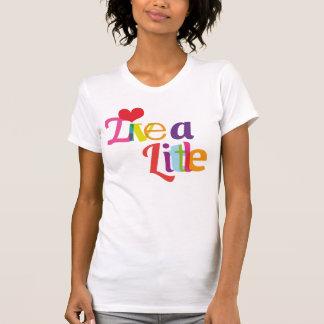 Live a little typography girls t-shirt