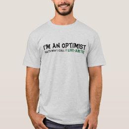 Live-abetes diabetic optimism T-Shirt