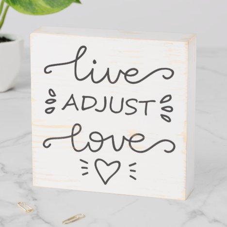 Live Adjust Love Chiropractor Wooden Box Sign