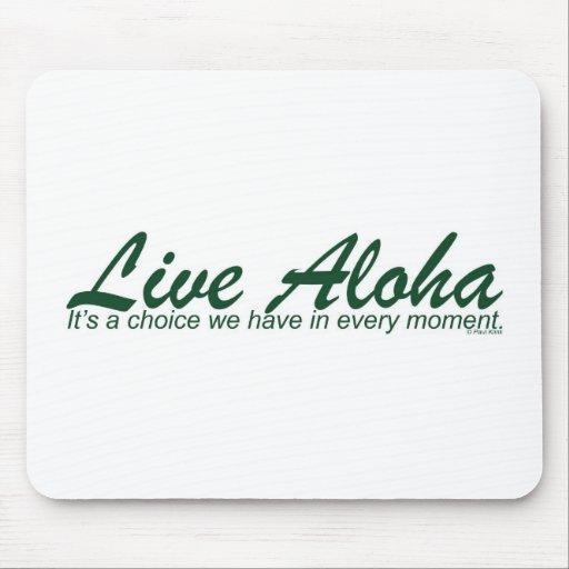 Live Aloha Design Items by Paul Klink Mouse Pad