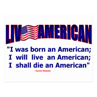 Live American Born Live Die D. Webster idol Postcard