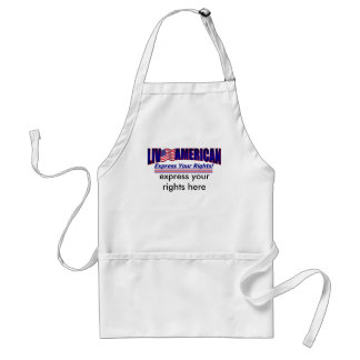 Live American Express Your Rights Customize Adult Apron