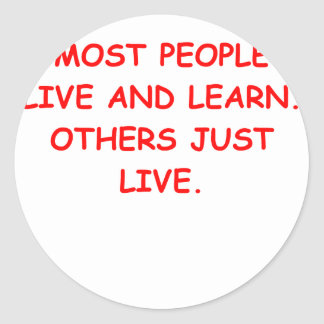 live and learn classic round sticker