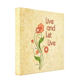 Live and Let Live (12 step programs) Canvas Print