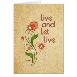 Live and Let Live (12 step programs) Card