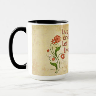 Live and Let Live (12 step programs) Mug